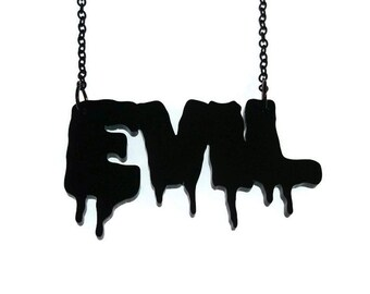 Evil Necklace Laser Cut Acrylic Jewelry Black Dripping Font Horror Punk Goth Drippy