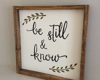 Be Still and Know Framed Wood Sign