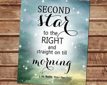 Second Star To The Right And Straight On Till Morning - J. M. Barrie's Peter Pan Quote Art Print, Starry Night Wall Art, Digital Download