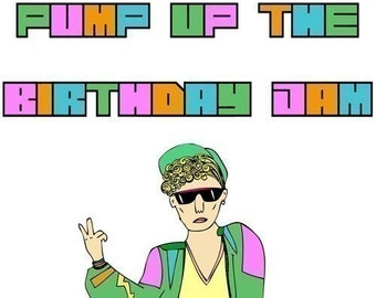 Birthday Card - Pump up the birthday jam