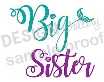 Big Sister - JPG & SVG DXF cut file, Printable Digital, seashell, fin, starfish, Mermaid Life - birthday girl party - Instant Download