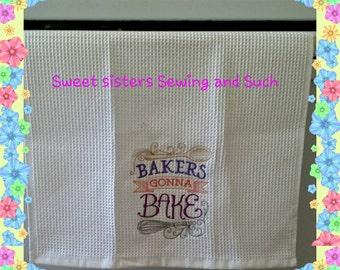 Baker's gonna bake towel