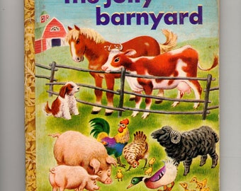 Vintage Golden book: The Jolly Barnyard by Annie North Bedford, Little Golden Book, illustrated by Tibor Gergely, 1950, children's book