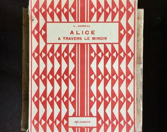"Rare vintage French children's book ""Alice à travers le miroir"" (Through the Looking-Glass"" by Lewis Carroll 1945 Delagrave"