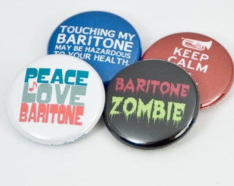Baritone Zombie plus three Marching Band Pinback Buttons or Magnets - size one inch - BAR 3
