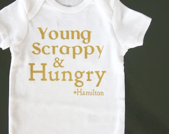 Young Scrappy and Hungry Hamilton baby onesie