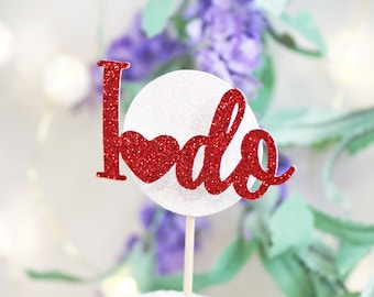 """Heart and Circle """"I do"""" Glitter Cupcake Topper Set– Wedding,Reception,Ceremony, Bridal Shower,Proposal,Special Day"""