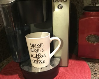 Stressed, Blessed & Coffee Obsessed Mug