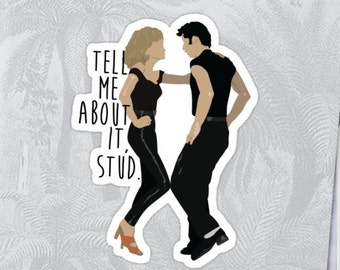 Grease - Tell Me About it Stud High Quality Sticker