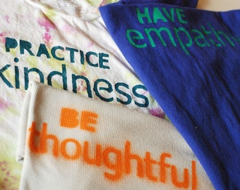 Have Empathy | Practice Kindness | Be Thoughtful stencils
