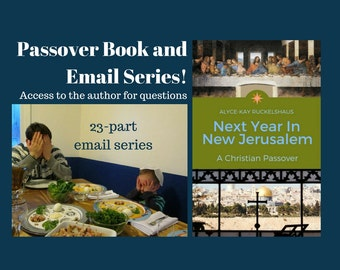 BOOK & EMAIL Series: 23-Part Email Series Now, Christian Passover Paperback Book Sent. Easter. Homeschool. Bible Study. Family Devotions.