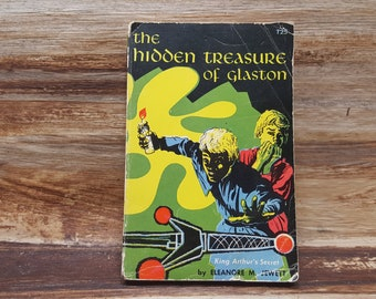 The Hidden Treasures of Glaston, 1960, Kings Arthurs Secret,READ DESCRIPTIONS,  Eleanore Jewett, vintage book