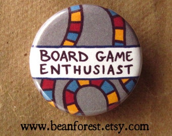 "board game enthusiast  - 1.25"" pinback button badge - refrigerator fridge magnet - boardgame geek gift play time chess checkers game night"