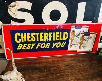 Original Vintage 1950's Chesterfield Best For You Cigarette Tobacco Tin Sign