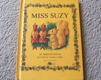 Miss Suzy Children's Book, Miriam Young, Pictures by Arnold Lobel - 1964