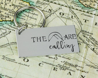 The Mountains are Calling Keychain • Handstamped Travel Gift • Wanderlust Key Chain