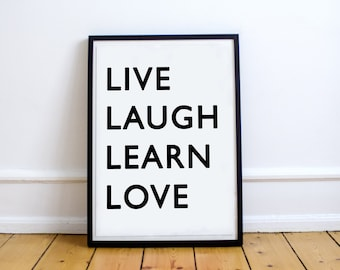 Live, Laugh, Learn, Love // Wall Art // Prints // Minimalist