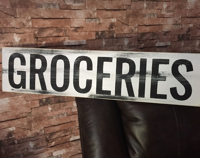 Groceries Farmhouse Decor Kitchen Rustic Country Fixer Upper Style Farm House Wood Sign 30 inches long!