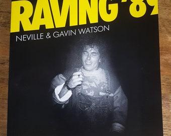 Raving 89 Neville and Gavin Watson