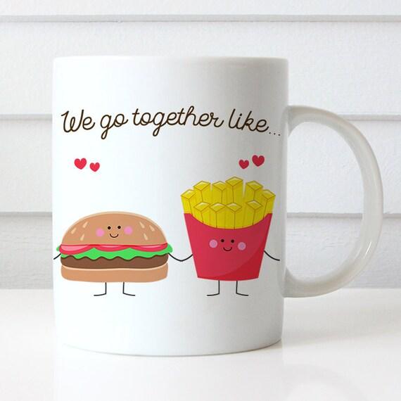 Coffee Mug We Go Together Like Hamburger and Fries Coffee Cup - Best Friends Coffee Mug