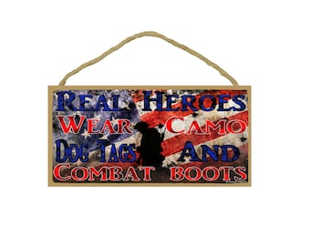 "Distressed American Flag Real Heroes Wear Dog Tags & Combat Boots Sign 5""X10"" Military"
