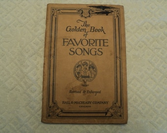 """Vintage--""""The Golden Book of Favorite Songs""""--Hall and McCreary Co.--1923 Publication"""