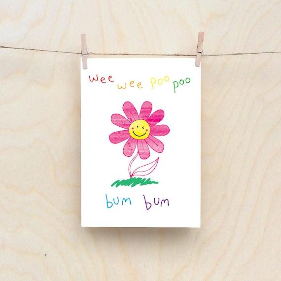 Wee Flower Card,Rude kids cards, Silly Children's cards, Toddler rude words card, funny kids card. funny birthday card.