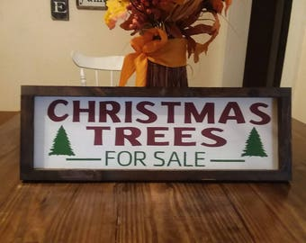 Christmas Trees For sale - Framed Sign - Farmhouse Sign -Christmas Decor - Rustic Holiday Decor - Mantle Decor - Christmas Porch Decor