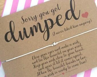 Sorry you got Dumped Wish Bracelet, Cheer up Gift, Friendship Bracelet, Wish Bracelet.