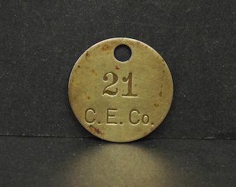 Antique Vintage C.E. Co. Brass Tool Check Tag #21 Token Coin