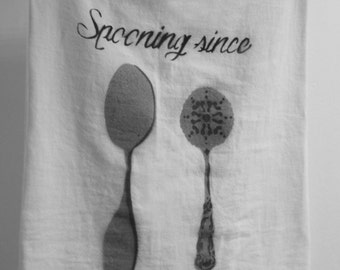 Spooning Since Tea Towel Custom Year, Spray Painted - Made to Order