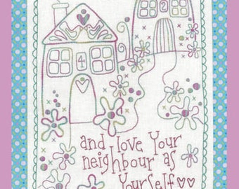 Love Your Neigbour Stitchery Pattern