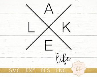 lake life svg, lake svg, life at the lake svg, eps, dxf, png, Silhouette, Cricut, commercial use