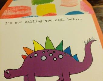 Old as a Dinosaur Birthday Card