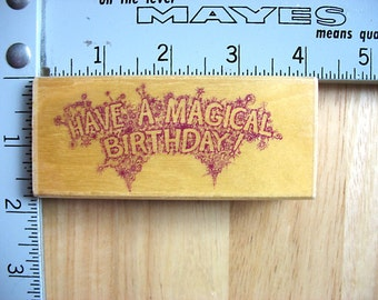 Stamp Oasis Have a Magical Birthday DESTASH Rubber Stamp, Used Rubberstamps