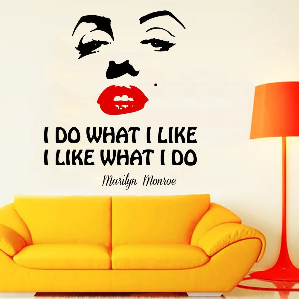 Beauty Salon Wall Decal Marilyn Monroe Quote I Do What I Like
