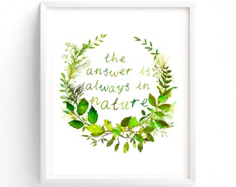 The Answer Is Always In Nature, Wall Art, Quote Prints, Printable, Art Prints, Printable Art, Instant Download Printable Art
