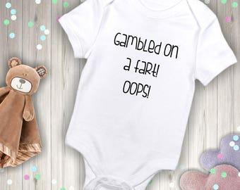 Gambled on a fart! Oops! Baby Onesies® brand by Gerber®