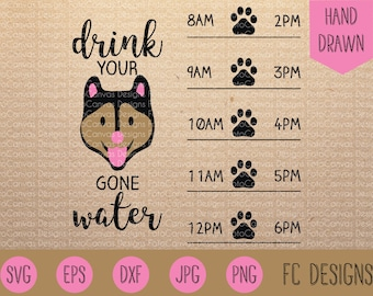 Dog Gone Water Tracker SVG, Water Level, Dog, Design, Silhouette Cameo, Cricut, DXF, Vinyl, Cut File, Hourly Water Tracker, Water Bottle
