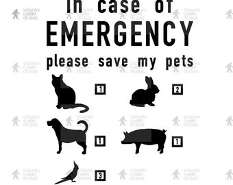IN CASE of EMERGENCY please save my pets decal
