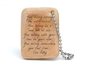 Tom Petty Wildflowers keychain • Music gift • mens personalized quote keychain • wooden anniversary