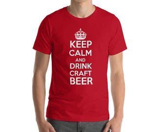 Keep Calm And Drink Craft Beer T-Shirt