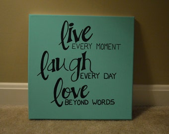 Live, Laugh, Love - hand painted canvas