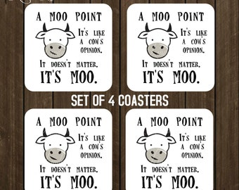 A Moo Point FRIENDS TV Show Quote, Joey Quote, Coaster set of 4, Friends TV Show Gift, Housewarming Gift Friends Coffee Coaster Hostess CSA7