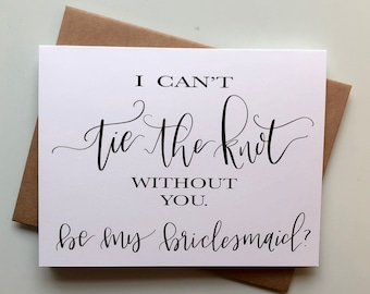 "Hand-Lettered Handmade ""Tie the Knot"" Bridesmaid Card Black and White Calligraphy Lettering"