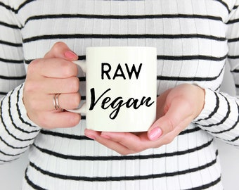 Raw Vegan Coffe Mug