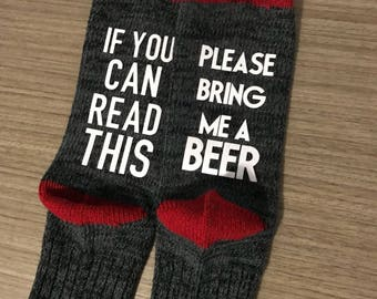 Mens Socks. If you can read this bring me a beer, and much more! Customizable