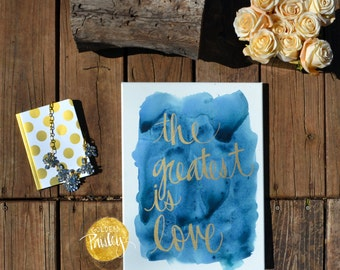 Watercolor Quote Art The Greatest is Love Navy Watercolor Wall Decor Gold Hand Lettering Wall Hanging Bible Verse Scripture Sign Canvas Art