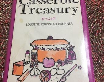 Vintage Casserole Treasury Cookbook by Lousene Rousaeau Brunner