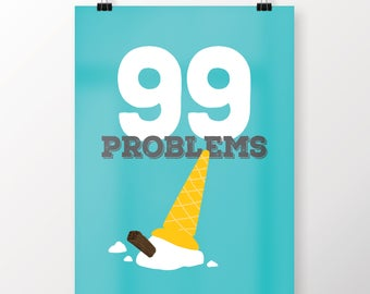 99 Problems illustration Print Seaside Ice cream Gift Picture Art Text Typography